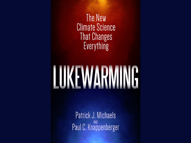 Michaels and Knappenberger: Lukewarming